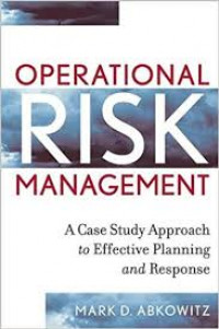Image of Operational Risk Management: A Case Study Approach to Effective Planning and Response