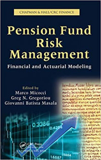 Image of Pension Fund Risk Management: Financial and Actuarial Modeling